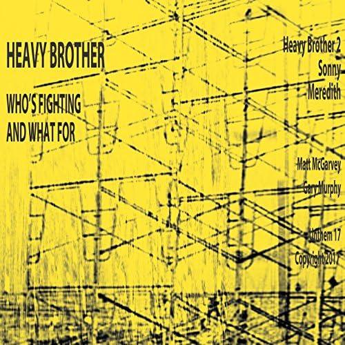 Heavy Brother
