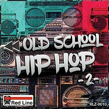 Old School Hip-Hop, Vol. 2