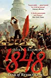 1848: Year Of Revolution - x Mike Rapport