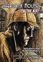 Sherlock Holmes: On The Air!