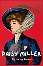 Daisy Miller (Annotated): classic edition with illustration