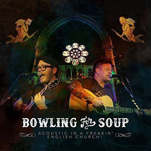 BOWLING FOR SOUP - ACOUSTIC IN A FREAKIN ENGLISH CHURCH (1 DVD)