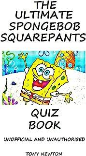 The Ultimate SpongeBob Squarepants Quiz Book