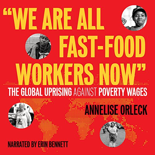 """""""We Are All Fast-Food Workers Now"""" audiobook cover art"""