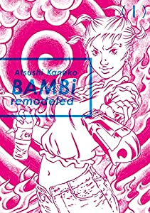 Bambi Remodeled Tome 1