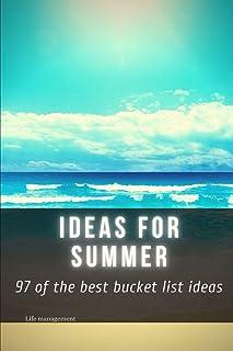ideas for summer: 97 оf the best bucket list ideas: 97 оf the best bucket list ideas
