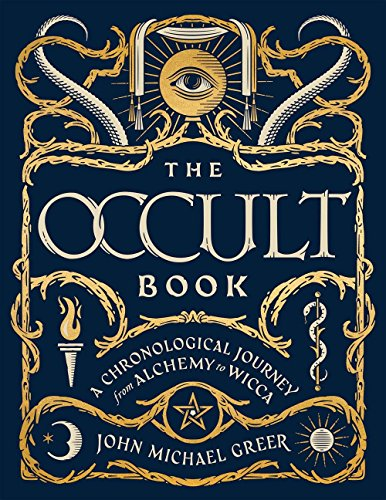 The Occult Book: A Chronological Journey from...
