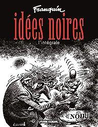 livre Idées noires : L'Intégrale