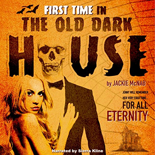 First Time in the Old Dark House audiobook cover art