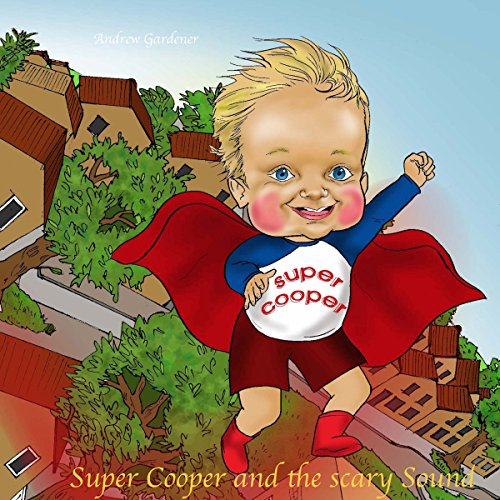 Super Cooper and the Scary Sound audiobook cover art