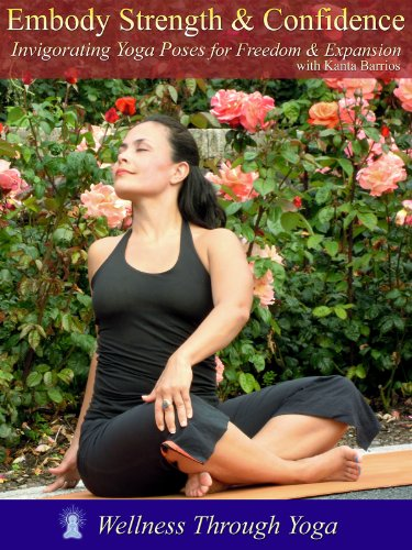 Embody Strength & Confidence with Yoga