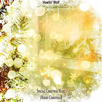 Special Christmas Music (Merry Christmas)