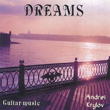 Dreams. Soundscapes. Classical guitar music.