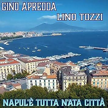 Napul'è tutta n'ata città (feat. Lino Tozzi)