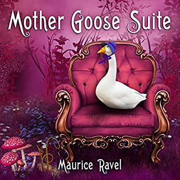 Maurice Ravel - Mother Goose Suite