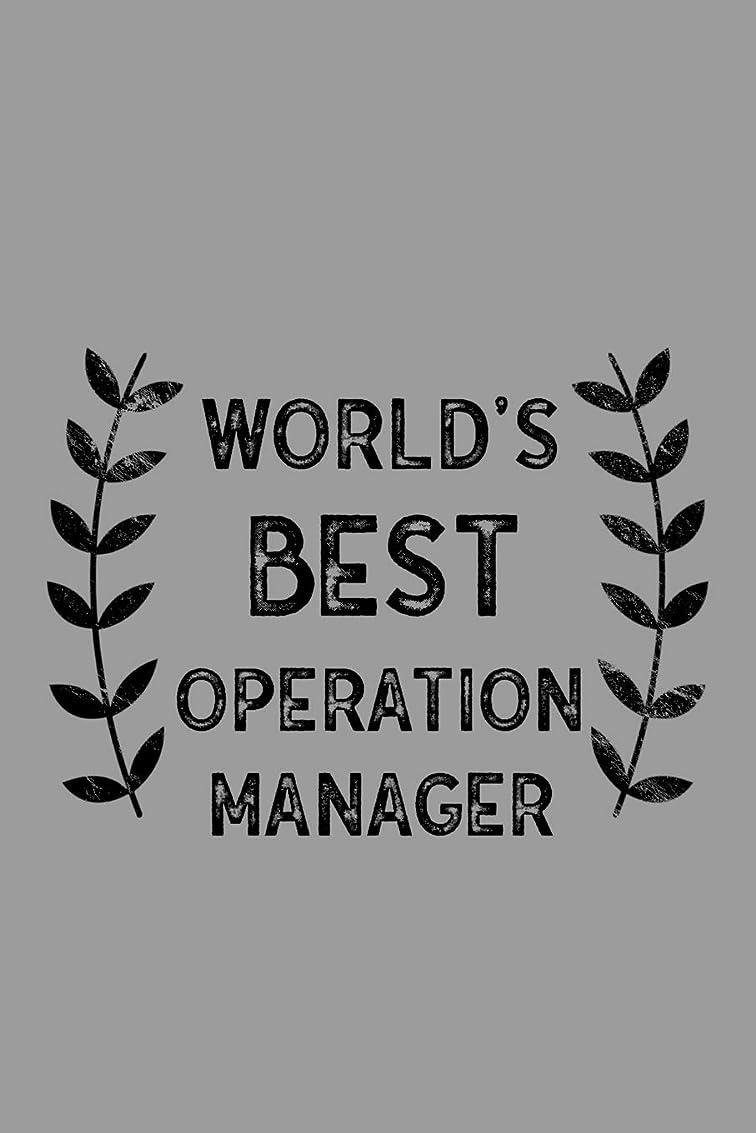 軍疾患結婚式World's Best Operation Manager: Notebook, Journal or Planner | Size 6 x 9 | 110 Lined Pages | Office Equipment | Great Gift idea for Christmas or Birthday for an Operation Manager