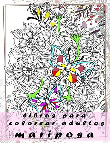 Libros para colorear adultos mariposa: Libro de colorear para adultos,mandalas naturaleza,Cuadernos para colorear adultos flores, ,anti estrés ,de paz yoga/mandalas para meditar