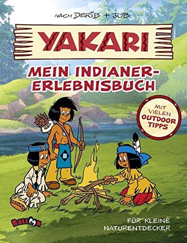 Yakari - Mein Indianer-Erlebnisbuch