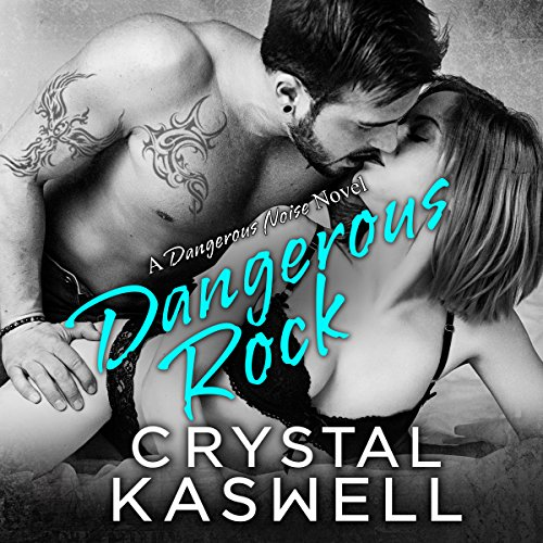 Dangerous Rock audiobook cover art