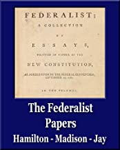 The Federalist Papers (Illustrated) (Unique Classics)