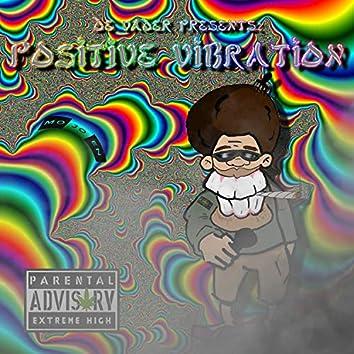 Positive Vibration (feat. De Vader)