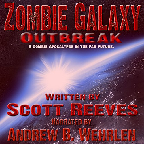 Zombie Galaxy: Outbreak audiobook cover art