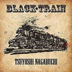 Black Train 長渕剛 @ AMAZON