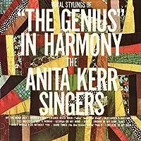 Genius in Harmony by ANITA SINGERS KERR