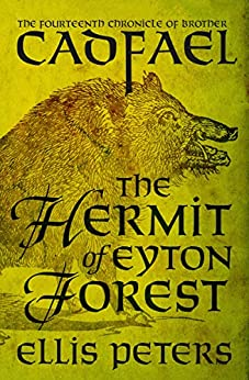 The Hermit of Eyton Forest (The Chronicles of Brother Cadfael Book 14) by [Ellis Peters]