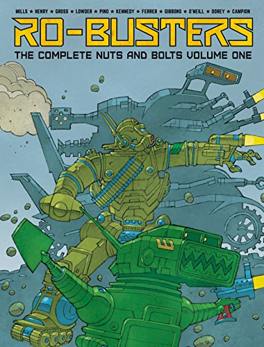 Ro-Busters: The Complete Nuts and Bolts - Volume 1