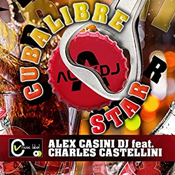 Cubalibre Star (feat. Charles Castellini)
