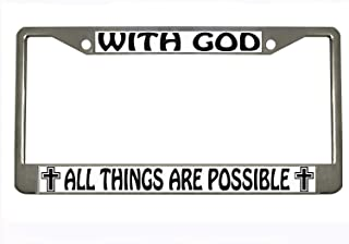 BISIRI with god All Things are Possible Chrome Metal Auto License Plate Frame Car Tag Holder