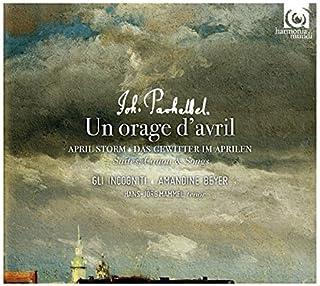 Pachelbel: Un Orage d'Avril by Gli incogniti