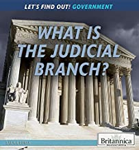 What Is the Judicial Branch? (Let's Find Out! Government)