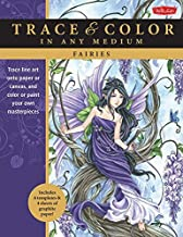 By Meredith Dillman Fairies: Trace line art onto paper or canvas, and color or paint your own masterpieces (Trace & Colo (Clr Csm) [Paperback]