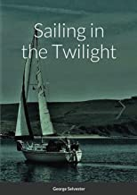 Sailing in the Twilight