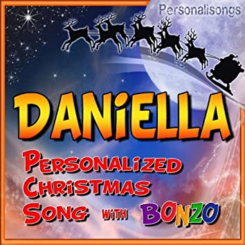 Daniella Personalized Christmas Song With Bonzo