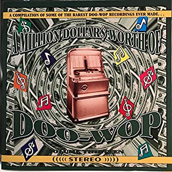 A Million Dollars Worth of Doo-Wop Vol 13