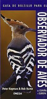 Guía De Bolsillo Para El Observador De Aves De España Y Eu