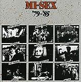 Songtexte von Mi‐Sex - Mi-Sex '79 - '85