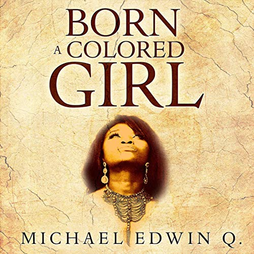 Born a Colored Girl audiobook cover art