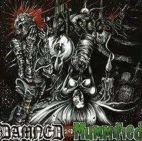 Damned & Mummified