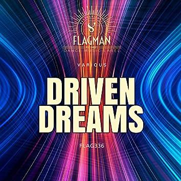 Driven Dreams