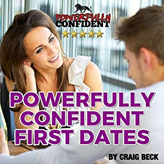 Powerfully Confident First Dates cover art
