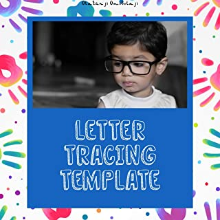 Letter Tracing Template: Have Your Tracing Template With Letters for Your Kids (English Edition)