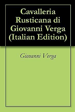 Cavalleria Rusticana di Giovanni Verga