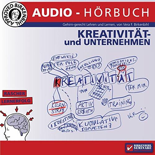 Kreativseminar: Kreativität und Unternehmen audiobook cover art