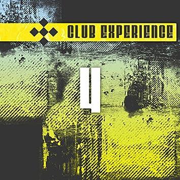 Club Experience Vol. 4