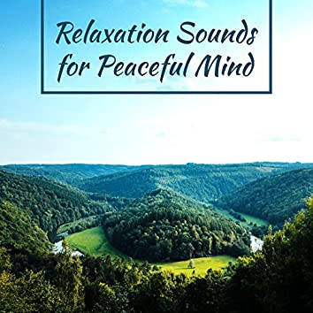 Relaxation Sounds for Peaceful Mind