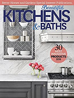 Better Homes and Gardens: Beautiful Kitchens & Baths by [Better Homes and Gardens]